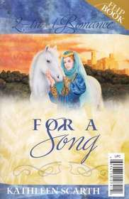 2 in 1 Romance:  For a Song; Freida's Song