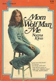 Mom, the Wolf Man and Me