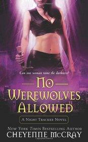 No Werewolves Allowed (Night Tracker, Bk 2)