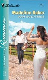 Dude Ranch Bride (Silhouette Romance, No 1642)
