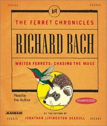 Writer Ferrets : Chasing the Muse (Ferret Chronicles, Vol 3) (Audio CD) (Unabridged)