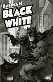 Batman: Black and White: v. 1 (Batman): Black and White v. 1