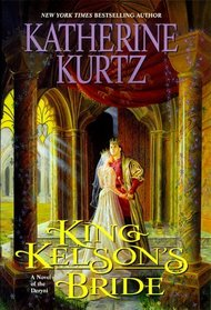 King Kelson's Bride (Chronicles of the Deryni)