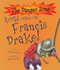 Avoid Going to Sea with Francis Drake