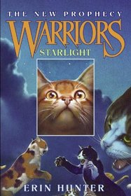 Starlight (Warriors; The New Prophecy, Bk 4)