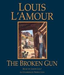 The Broken Gun