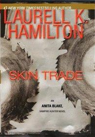 Skin Trade (Anita Blake, Vampire Hunter, Bk 17)