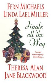 Jingle All the Way: A Bright Red Ribbon / Santa Unwrapped / Maybe This Christmas / The 24 Days of Christmas