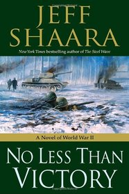 No Less Than Victory (World War II: 1939-1945, Bk 3)