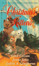 Christmas Kittens: A Purrfect Christmas for the Marquis / The Rose and the Shadow / The Magnifikitten
