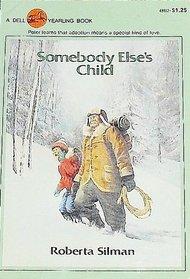 Somebody Else's Child