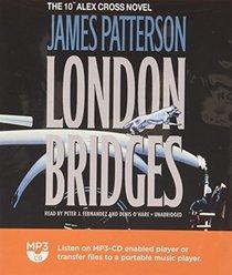 London Bridges: Library Edition (Alex Cross)