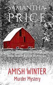 Amish Winter Murder Mystery (Ettie Smith Amish Mysteries)