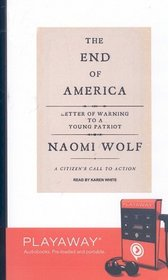 The End of America: Letter of Warning to a Young Patriot: Library Edition