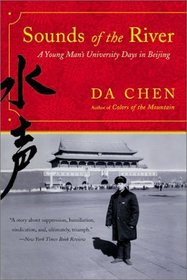 Sounds of the River : A Young Man's University Days in Beijing