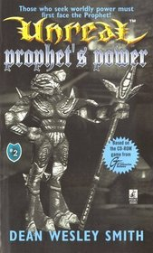 PROPHETS POWER UNREAL 2 (Unreal, No 2)