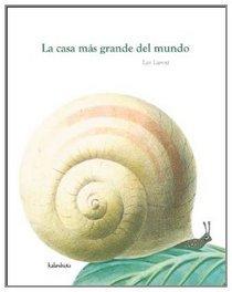 La casa mas grande del mundo / The Biggest House in the World (Spanish Edition)