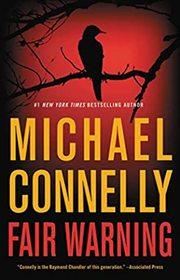Fair Warning (Jack McEvoy, Bk 3)