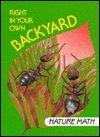 Right in Your Own Backyard: Nature Math (I Love Math)