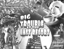 Big Trouble at the Last Resort