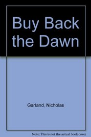 Buy Back the Dawn
