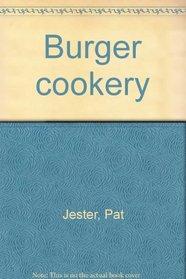 Burger cookery
