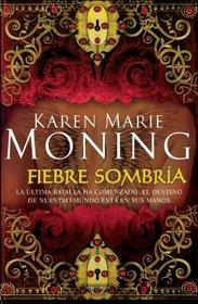 Fiebre sombria (Spanish Edition)
