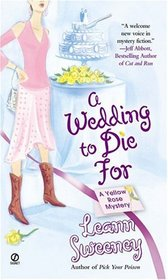 A Wedding to Die For (Yellow Rose, Bk 2)