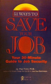 51 Ways to Save Your Job: Your 30-Minute Guide to Job Security