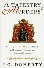 A Tapestry of Murders (Stories Told on Pilgrimage from London to Canterbury, Bk 2)