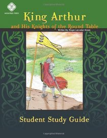 King Arthur, Student Study Guide