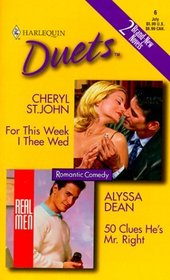 For This Week I Thee Wed / 50 Clues He's Mr. Right (Harlequin Duets, No 6)