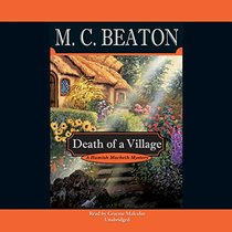 Death of a Village (Hamish Macbeth Mysteries, Book 18)