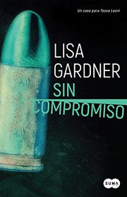 Sin compromiso / Touch & Go (Spanish Edition)