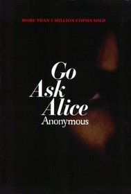 A Real Diary; Go  Ask Alice