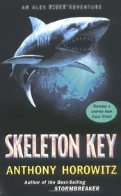 Skeleton Key (Alex Rider, Bk 3)