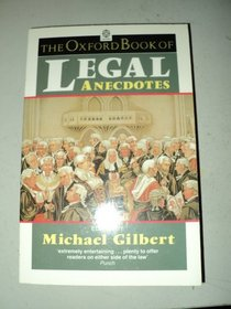 The Oxford Book of Legal Anecdotes (Oxford Paperbacks)