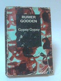 Gypsy Gypsy