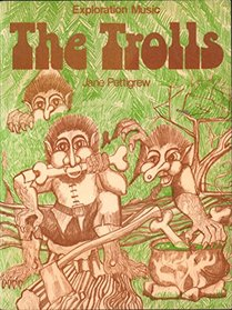 The trolls (Exploration music)