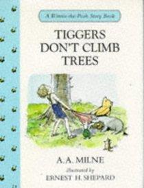 Tigger's Don't Climb Trees