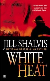 White Heat (Firefighters, Bk 1)
