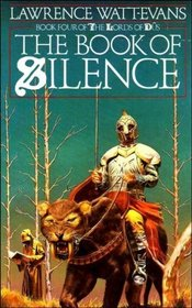 The Book of Silence: Book 4 of the Lords of Dus