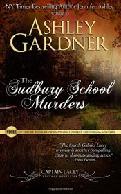 The Sudbury School Murders (Captain Lacey Regency Mysteries) (Volume 4)