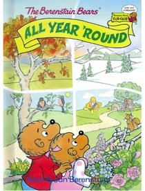 The Berenstain Bears All Year 'Round