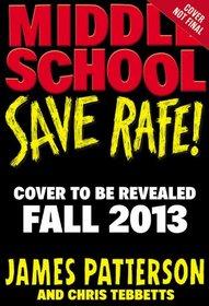 Save Rafe! (Middle School, Bk 6)