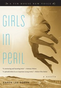 Girls in Peril (Tin House New Voice)