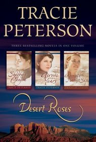 Desert Roses: Shadows of the Canyon / Across the Years / Beneath a Harvest Sky