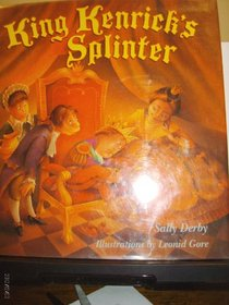 King Kenrick's Splinter