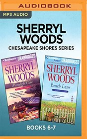 Sherryl Woods Chesapeake Shores Series: Books 6-7: Moonlight Cove & Beach Lane