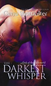 The Darkest Whisper (Lords of the Underworld, Bk. 4)